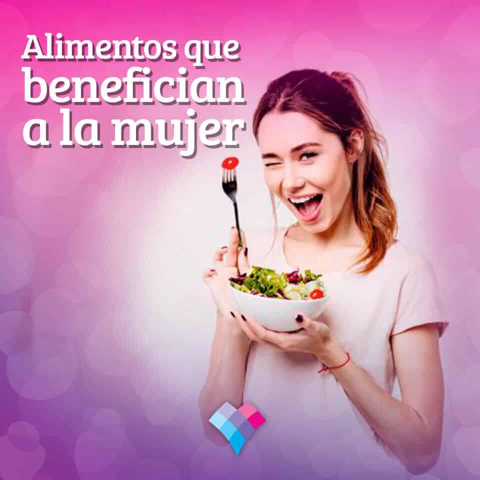 Alimentos que benefician a la mujer